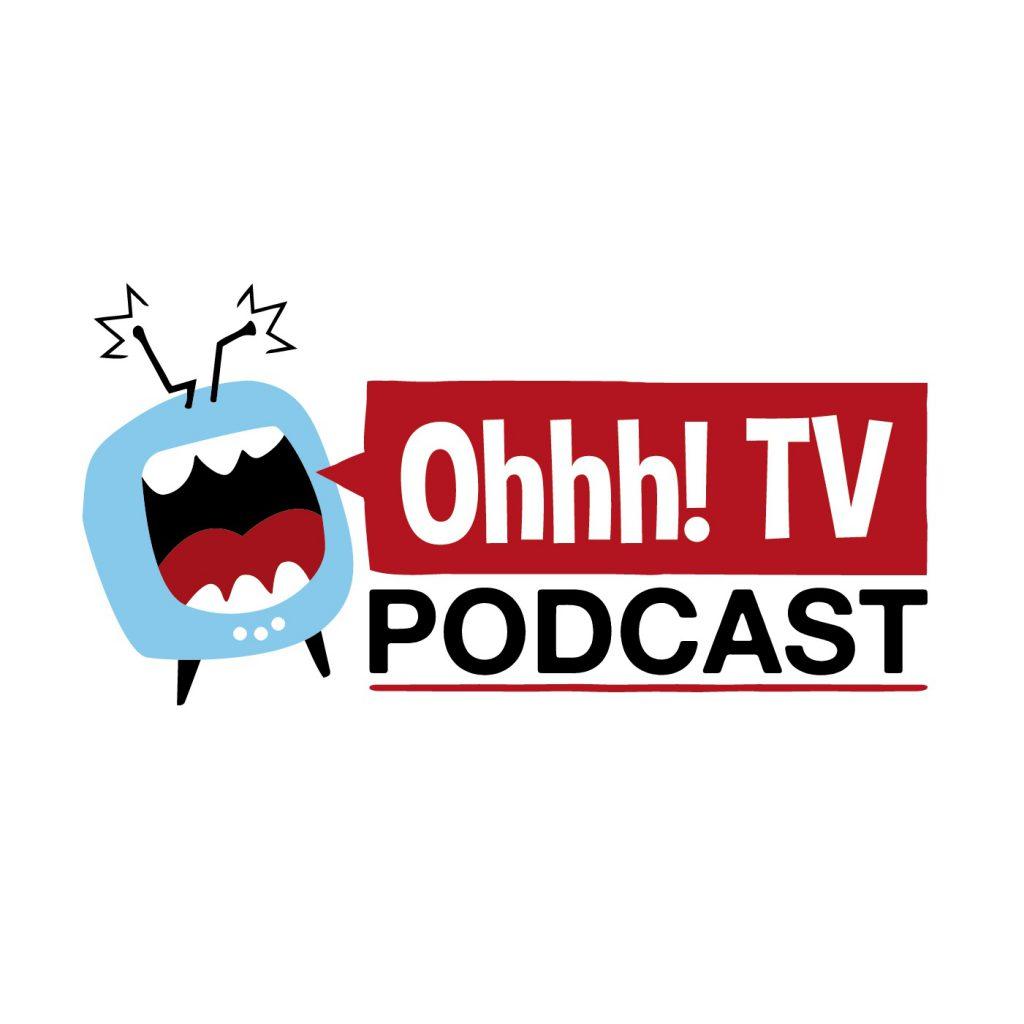 Ohhh! TV Podcast logo