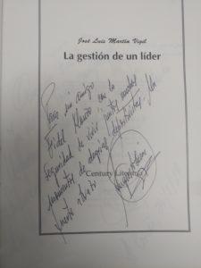 """Dedicatorias en el libro """"La gestión de un líder"""" de José Luis Martín Vigil"""