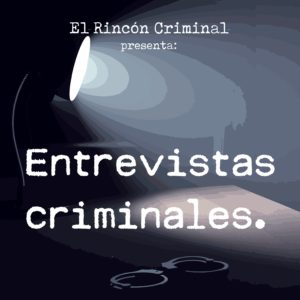 Entrevistas Criminales